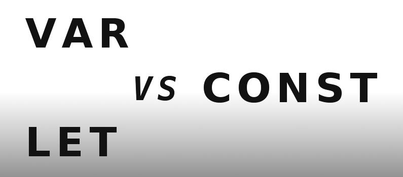 В чем различия между 'var', 'const', 'let'?